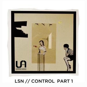 Control, Pt. 1