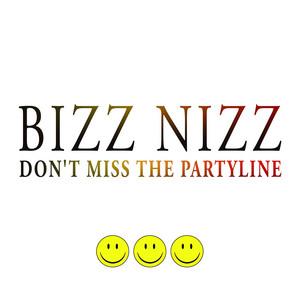 Bizz Nizz · Don't miss the party line