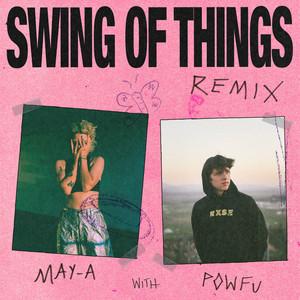 Swing of Things (feat. Powfu)