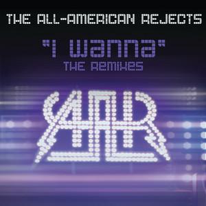I Wanna (The Remixes)