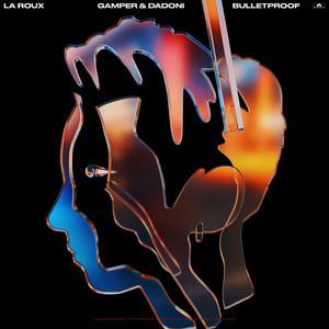 La Roux GAMPER & DADONI - Bulletproof