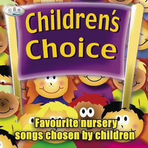 Children's Choice - Nursery Songs Chosen By Children album