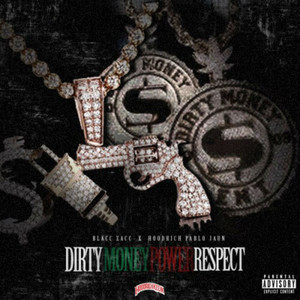 Dirty Money Power Respect
