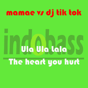 Ula Ula Lala ( The Heart You Hurt )