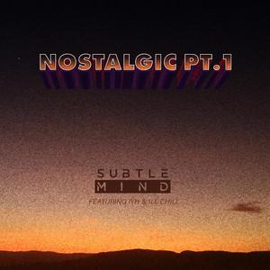 Nostalgic, Pt. 1