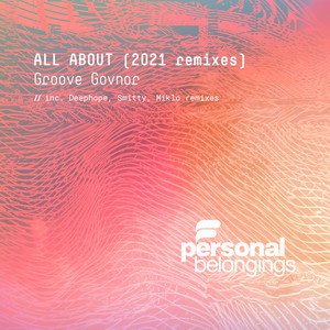 All About (2021 Remixes)