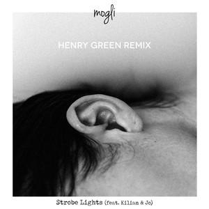 Strobe Lights (feat. Kilian & Jo) [Henry Green Remix]