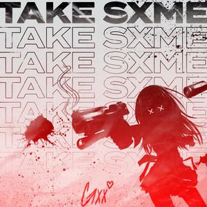 Take Sxme