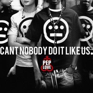 Can't Nobody Do It Like Us - Single