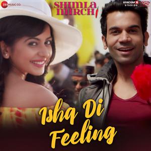 Ishq Di Feeling (From