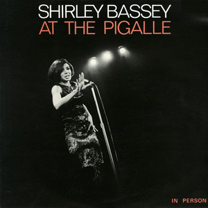 Shirley Bassey at the Pigalle (Live) album