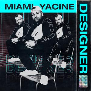 Designer by Miami Yacine