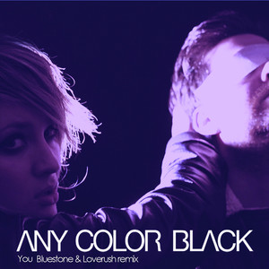 Any Color Black