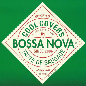 Cool Covers in Bossa Nova: Taste of Saudade album