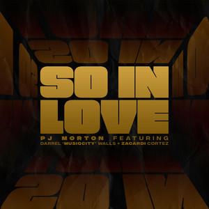 So In Love (feat. Darrel 'MusiqCity' Walls & Zacardi Cortez)