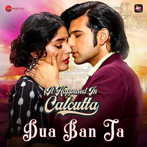 "Dua Ban Ja (From ""It Happened in Calcutta"")"