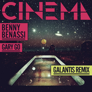 Cinema  - Galantis Remix cover art