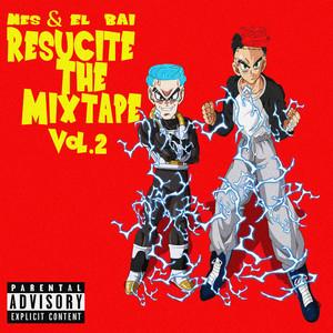 Resucite The Mix Tape Vol 2