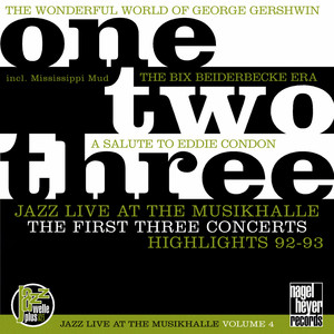 One, Two, Three - The First Three Concerts (Jazz Live at the Musikhalle) album