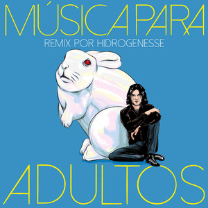 Música para Adultos (Remix por Hidrogenesse)