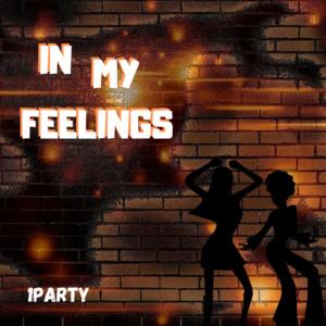 In My Feelings by 1party