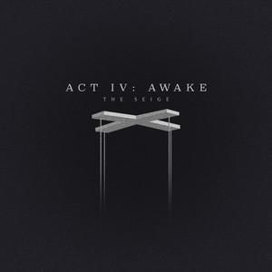 ACT IV: Awake (Clean)