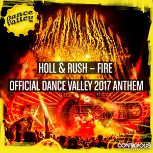 Fire (Dance Valley 2017 Anthem)