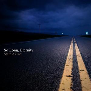 So Long, Eternity