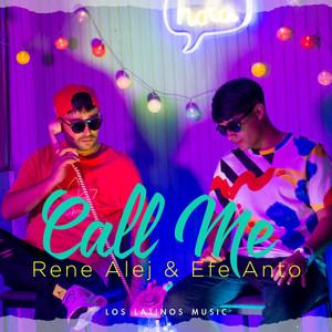 Call me (Rene alej & Efe anto) by Los Latinos