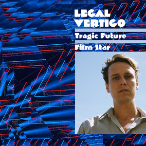 Tragic Future Film Star album