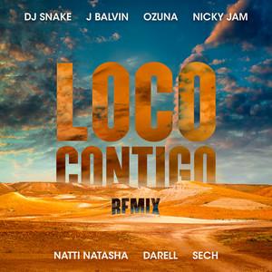 Loco Contigo (with J. Balvin & Ozuna feat. Nicky Jam, Natti Natasha, Darell & Sech) [REMIX]