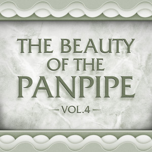 The Beauty of the Panpipe Vol. 4 album