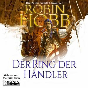 Der Ring der Händler - Die Zauberschiff-Chroniken 1 (Ungekürzt) Hörbuch kostenlos
