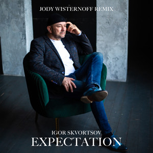 Expectation (Jody Wisternoff Remix)