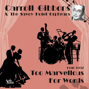 Too Marvellous for Words album