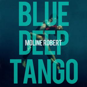Tango Blown by Moline Robert
