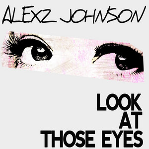 Look At Those Eyes (The Demolition Crew Remix)