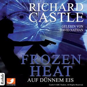 Castle 4: Frozen Heat - Auf dünnem Eis Hörbuch kostenlos