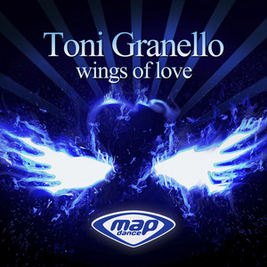 Wings of Love - Radio Mix by Toni Granello