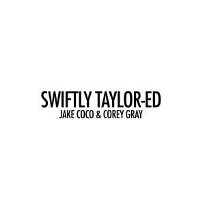 Swiftly Taylor-Ed (Acoustic Tribute to 1989)