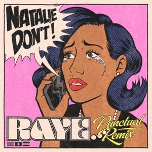 Natalie Don't - Punctual Remix