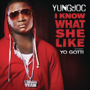 I Know What She Like (feat. Yo Gotti)