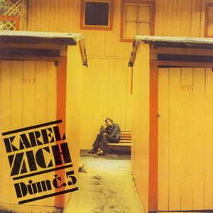Karel Zich - Dům Č. 5