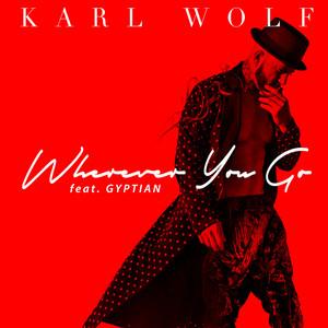 Wherever You Go (Remix)