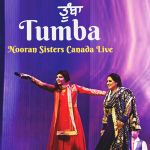 Tumba Nooran Sisters Canada Live