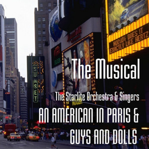 THE MUSICAL - AN AMERICAN IN PARIS & GUYS AND DOLLS album