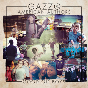 Gazzo & American Authors – Good Ol' Boys (Studio Acapella)