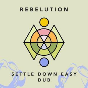 Settle Down Easy Dub