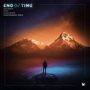 End of Time (Floatinurboat Remix)