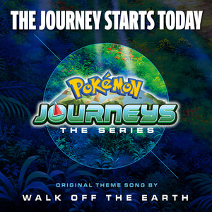 The Journey Starts Today (Theme from Pokémon Jour... cover art